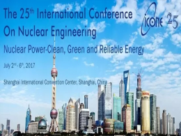 CENSTAR Attended the 25th International Conference on Nuclear Engineering